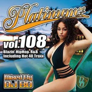 (MIXCD)震えるほどカッコイイMIX! Platinumz Vol.108 - DJ BO (洋楽)(国内盤) e-bms-store