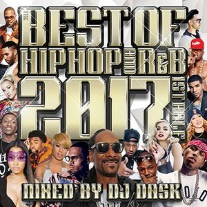 (MIXCD)キング・オブ・ミックス「DJ DASK」ベスト版! THE BEST OF HIP HOP AND R&B 2017 1st HALF - DJ DASK (洋楽)(国内盤)|e-bms-store