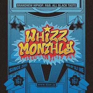 (MIXCD)流行の速さや流れをいち早くお届け! Monthly whizz vol.167 - DJ UE (洋楽)(国内盤)|e-bms-store