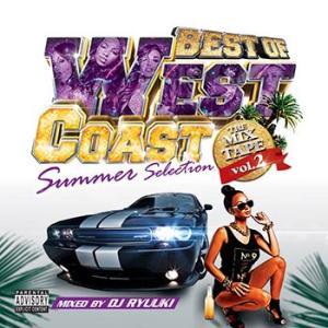(MIXCD)バッチリ夏仕様の2枚組74曲! BEST OF WEST COAST THE MIXTAPE Vol.2 -Summer Selection- DJ RYUUKI (洋楽)(国内盤)(2枚組)|e-bms-store