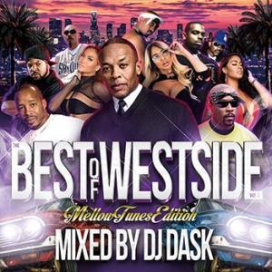 (MIXCD)チルソングを DJ DASK がセレクトしたメロウチューン EDITION! THE BEST OF WESTSIDE Vol. 7 - MELLOW TUNES EDITION - DJ DASK (洋楽)(国内盤)|e-bms-store