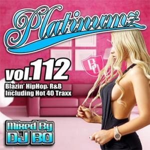 (MIXCD)震えるほどカッコイイMIX! Platinumz Vol.112 - DJ BO (洋楽)(国内盤) e-bms-store