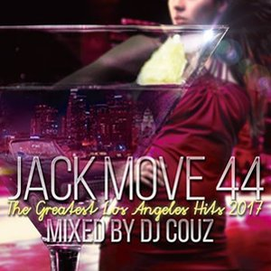 (MIXCD)Jack Move 44 - The Greatest Los Angeles Hits 2017 - DJ Couz (洋楽)(国内盤)(2枚組)(100曲)|e-bms-store