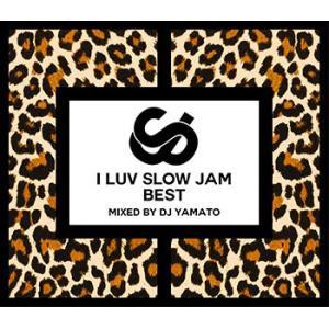 (MIXCD)大切な人と大切な時間に聴きたい1枚! I LUV SLOW JAM BEST - DJ YAMATO (洋楽)(国内盤)|e-bms-store