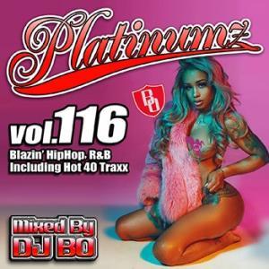 (MIXCD)震えるほどカッコイイMIX! Platinumz Vol.116 - DJ BO (洋楽)(国内盤) e-bms-store