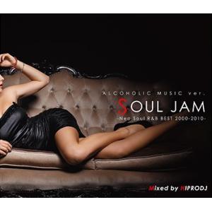 (MIXCD)癒しを求める大人たちに贈るラウンジリラックスタイム! ALCOHOLIC MUSIC ver. SOUL JAM - Neo Soul R&B BEST 2000-2010 - HIPRODJ (洋楽)|e-bms-store