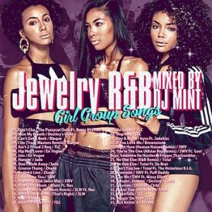 (MIXCD)各時代を輝かせたガールグループ特集! Jewelry R&B -Girl Group Songs- DJ Mint (洋楽)(国内盤) e-bms-store 02
