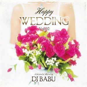 幸せウェディングMIX♪HAPPY WEDDING Vol.2 - DJ BABU (国内盤MIXCD)(再入荷)(あす楽対応)|e-bms-store