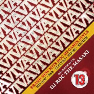 ハデ好きなアナタにピッタリ! VIVA 13 - BRAND NEW HITS ROC MEGAMIX STYLE - DJ ROC THE MASAKI (国内盤MIXCD)(あす楽対応)|e-bms-store