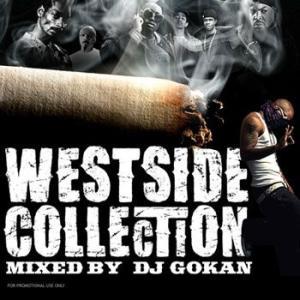 一目置かれるBlackチューンMIX! WEST SIDE COLLECTION - DJ GOKAN (国内盤MIXCD)(あす楽対応)|e-bms-store