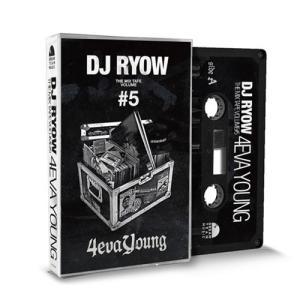 (限定生産カセットテープ)THE MIX TAPE VOLUME #5 - 4eva Young - DJ RYOW (カセットテープ) (Hip Hop / ヒップホップ / 日本語ラップ)(国内盤) e-bms-store
