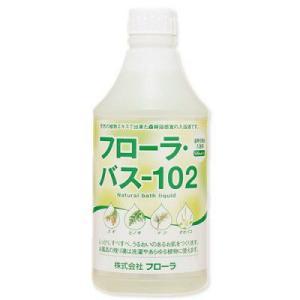 フローラバス-102 500ml フローラ 入浴液|e-hiso