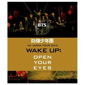 BTS(防弾少年団) / 防弾少年団 1st JAPAN TOUR 2015「WAKE UP:OPEN YOUR EYES」Blu−ray|e-sekaiya