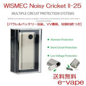 WISMEC NoisyCricket II 22 II-25 22 MOD ノイジークリケット|e-vapejp
