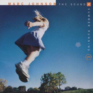 マーク・ジョンソン/ザ・サウンド・オブ・サマ−・ランニング