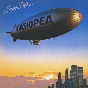 カシオペア/SUPER FLIGHT