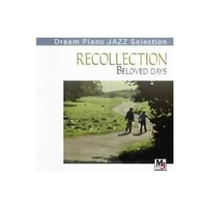 """オムニバス/RECOLLECTION""""Beloved days""""愛〜愛しき日々"""