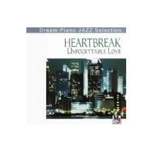 """オムニバス/HEARTBREAK""""Unfogettable Love""""恋〜そして別れ"""