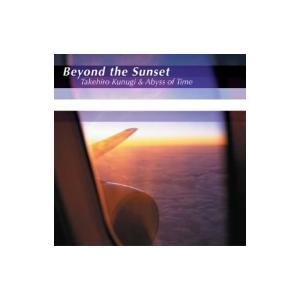 功刀丈弘&Abyss of Time/Beyond the Sunset