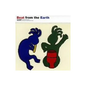 今村祐司/後藤輝夫/BEAT FROM THE EARTH
