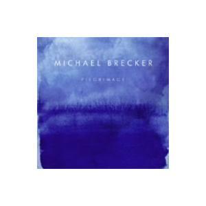マイケル・ブレッカー/聖地への旅