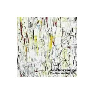 Anchorsong/The Storytelling EP(DVD付)