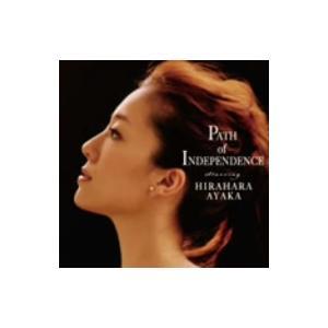 平原綾香/Path of lndependence...