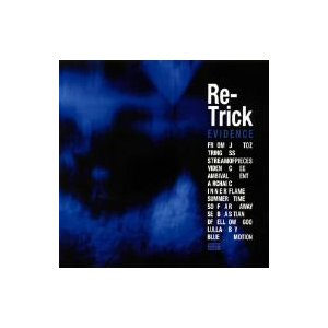 Re−Trick/Evidence