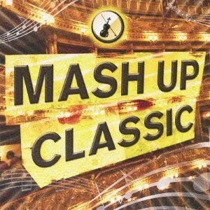 オムニバス/MASH UP CLASSIC|ebest-dvd