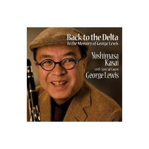 笠井義正/Back to the Delta+2(with George Lewis)