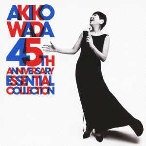 和田アキ子/AKIKO WADA 45TH ANNIVERSARY ESSENTIAL COLLECTION|ebest-dvd