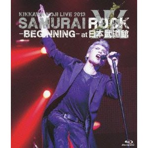 吉川晃司/KIKKAWA KOJI LIVE 2013 SAMURAI ROCK−BEGINNING−at 日本武道館(Blu−ray Disc)