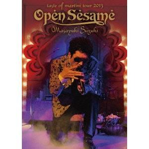 鈴木雅之/Masayuki Suzuki taste of martini tour 2013〜Open Sesame〜