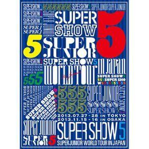 SUPER JUNIOR/SUPER JUNIOR WORLD TOUR SUPER SHOW5 in JAPAN(初回限定盤)