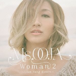 Ms.OOJA/WOMAN 2〜Love Song Covers〜 ebest-dvd