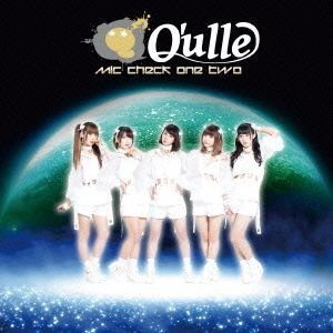 Q'ulle/mic check one two 通常盤   CD
