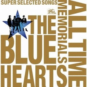 ブルーハーツ/THE BLUE HEARTS 30th AN...