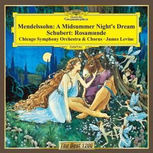 レヴァイン/メンデルスゾーン:「真夏の夜の夢」抜粋/シューベルト:「ロザムンデ」抜粋