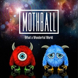 MOTHBALL/What a Wonderful World