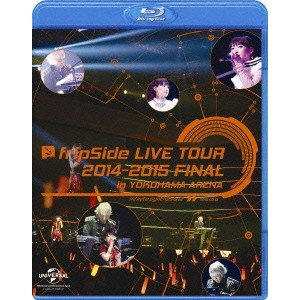 fripSide/fripSide LIVE TOUR 2014−2015 FINAL in YOKOHAMA ARENA(Blu−ray Disc)|ebest-dvd