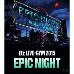B'z/B'z LIVE−GYM 2015 −EPIC NIGHT−(Blu−ray Disc)|ebest-dvd