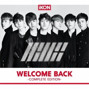 iKON/WELCOME BACK −COMPLETE EDITION−|ebest-dvd