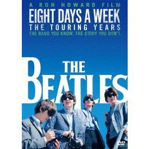 ザ・ビートルズ EIGHT DAYS A WEEK −The Touring Years DVD スタンダード・エディション|ebest-dvd