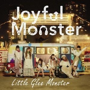 Little Glee Monster/Joyful Mon...