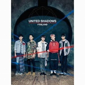 FTISLAND/UNITED SHADOWS(初回限定盤A)(DVD付)|ebest-dvd