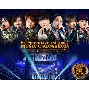Kis−My−Ft2/LIVE TOUR 2017 MUSIC COLOSSEUM(Blu−ray Disc)|ebest-dvd