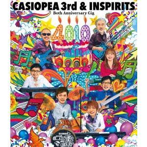 CASIOPEA 3rd&INSPIRITS/Both Anniversary Gig『4010』(Blu−ray Disc)