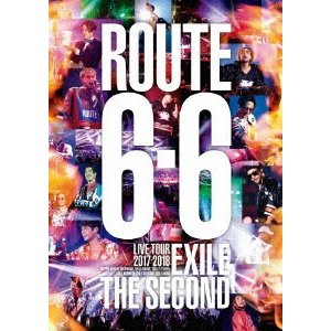 """EXILE THE SECOND/EXILE THE SECOND LIVE TOUR 2017−2018 """"ROUTE 6・6""""(通常盤)(Blu−