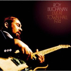 ロイ・ブキャナン/ライヴ・アット・タウン・ホール1974 〜ライヴ・ストック完全盤〜|ebest-dvd
