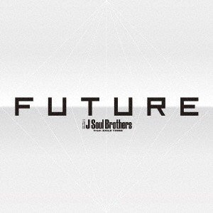 三代目 J Soul Brothers from EXILE TRIBE/FUTURE 3CD+4DVD[予約特典付][初回仕様][スマプラ対応]|ebest-dvd